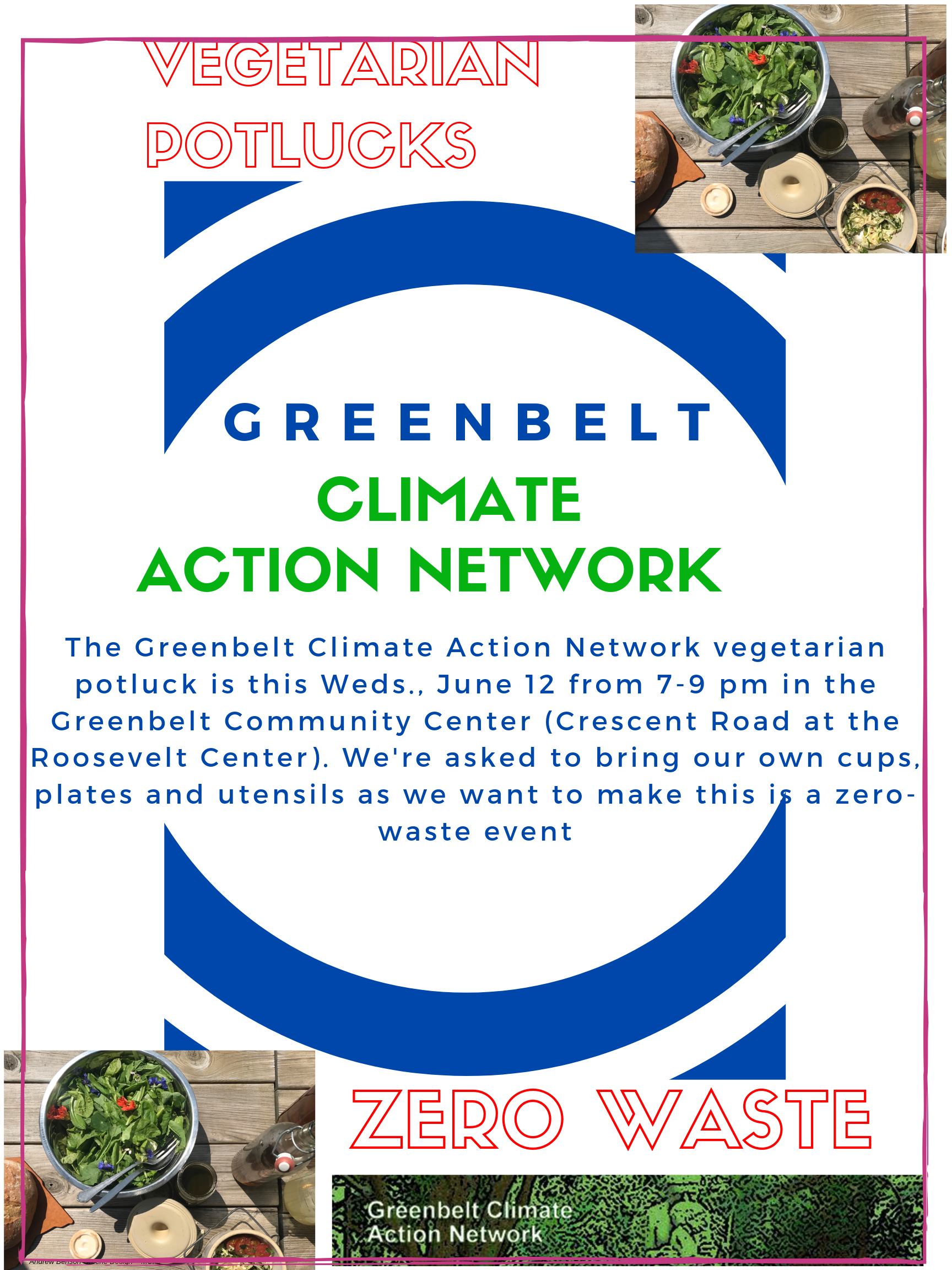 The Greenbelt Climate Action Network vegetarian potluck is this Weds., June 12 from 7-9 pm in the Greenbelt Community Center