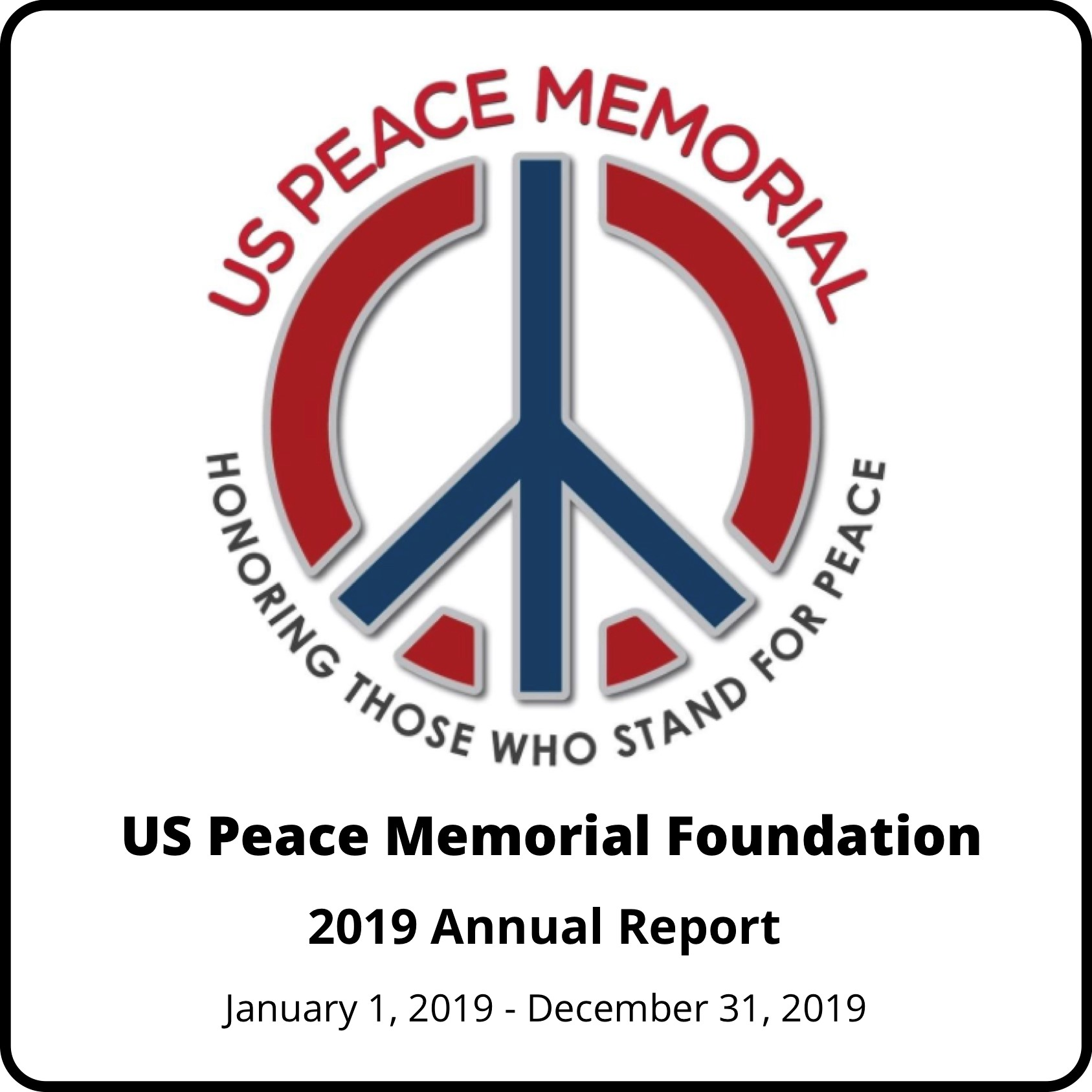 US Peace Memorial Foundation 2019 Annual Report