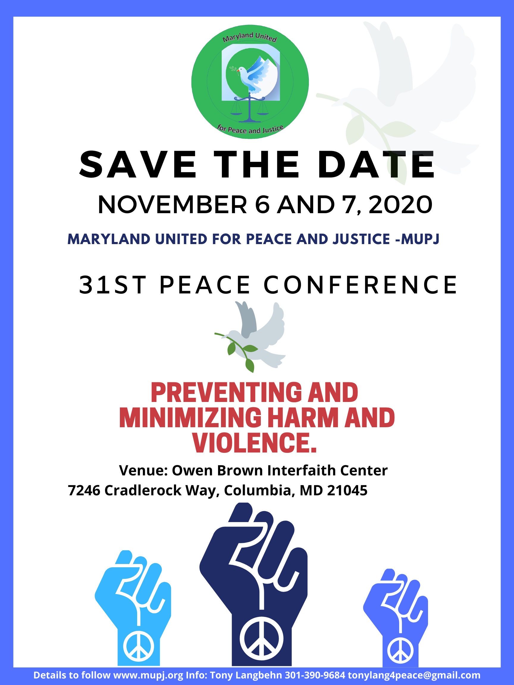 "SAVE THE DATE: Maryland United for Peace and Justice Presents  – 31st Annual Peace Conference – Theme: ""Preventing and Minimizing Harm and Violence"" Date: November 6 and 7, 2020"