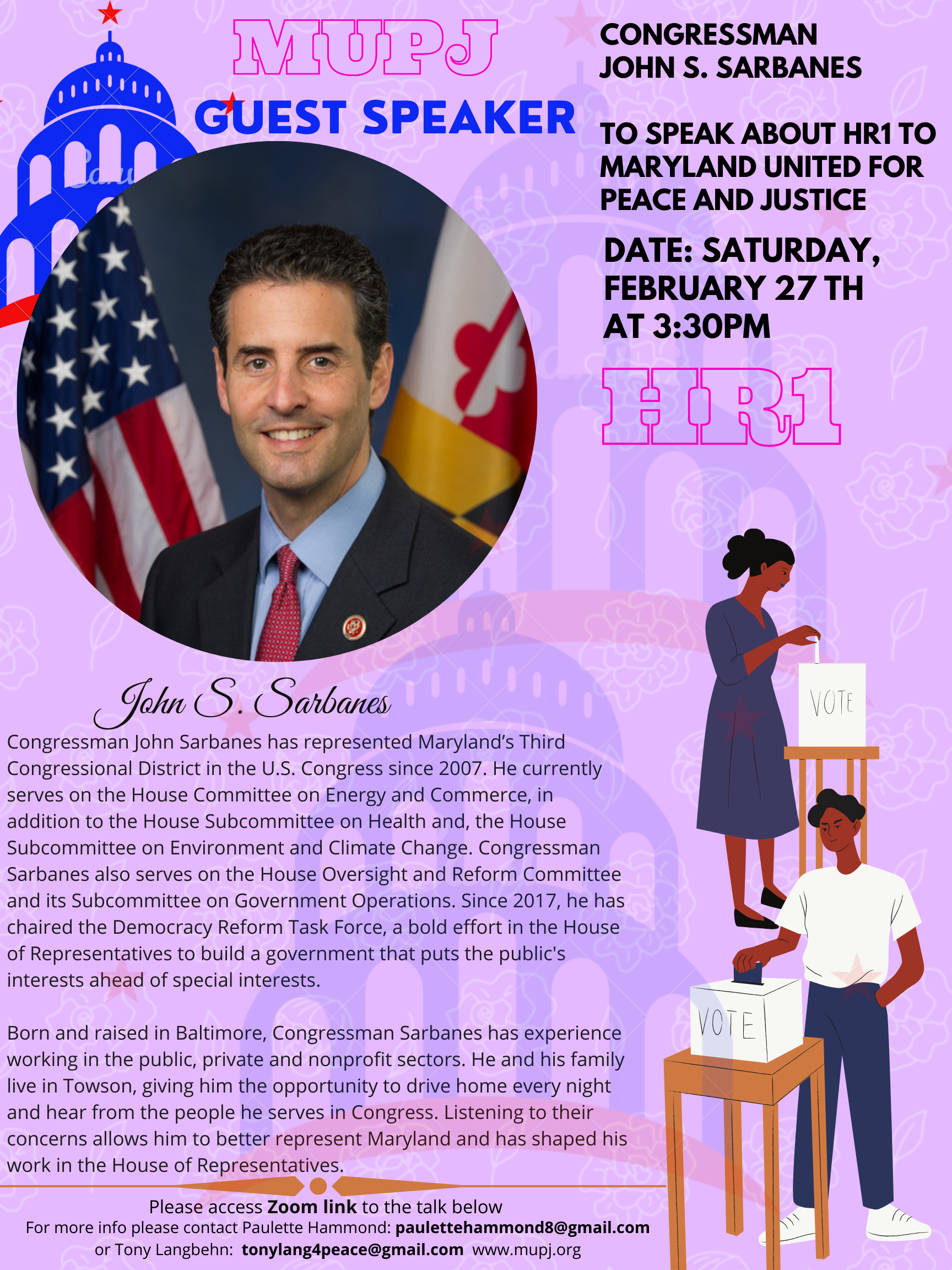 Congressman John Sarbanes will speak at MUPJ on Saturday, February 27th, 2021 at 3:30PM via ZOOM.