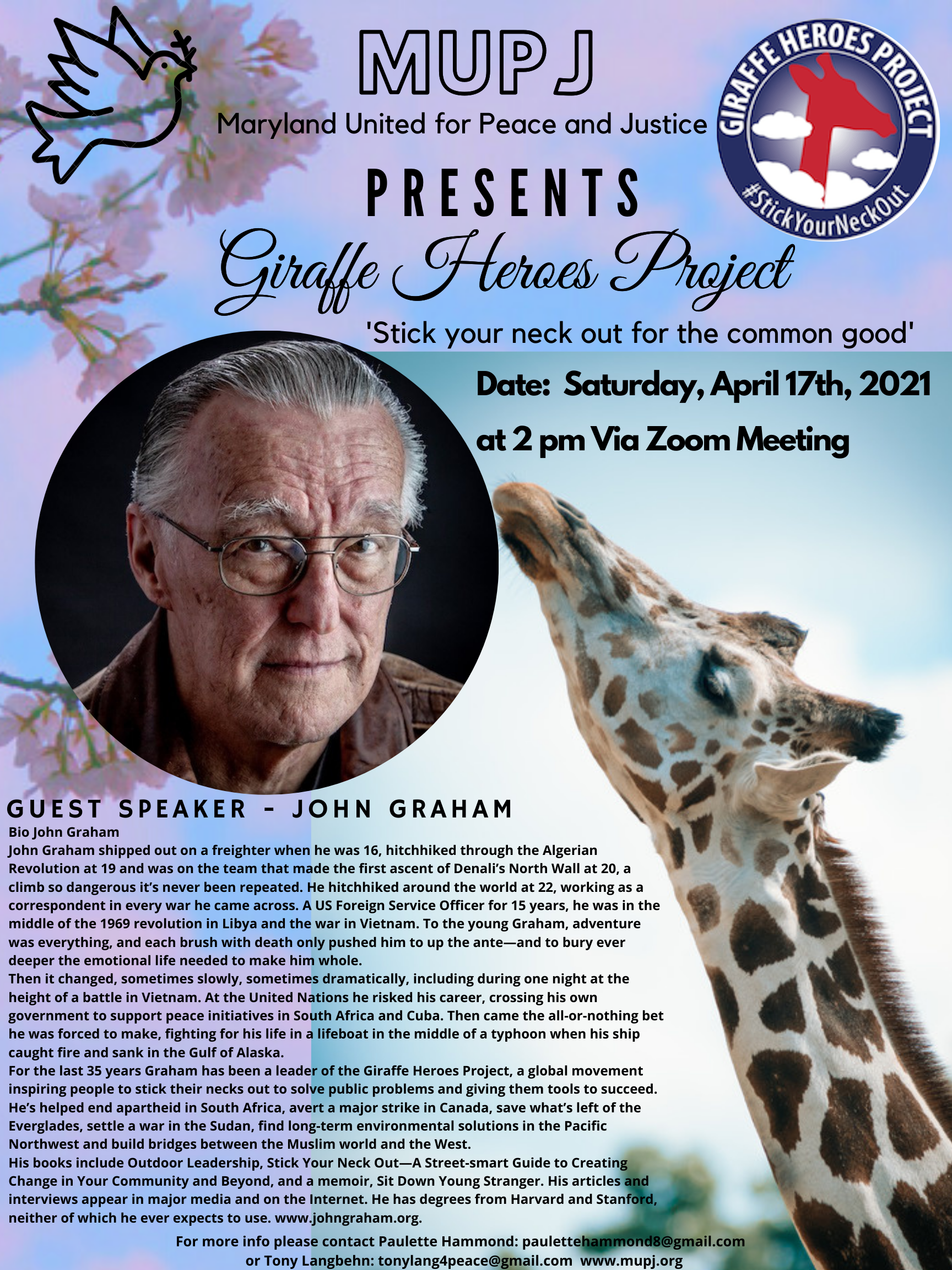 'Stick Your Neck Out For The Common Good'. Maryland United for Peace and Justice MUPJ presents Guest Speaker John Graham to give a talk about the Giraffe Heroes Project on April 27th at 2pm